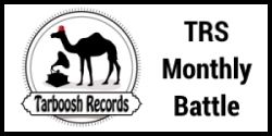 Tarboosh Records Monthly Battle